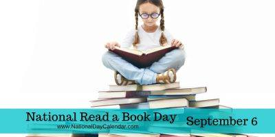 National Read a Book Day is September 6 2016!! What a wonderful coincidence that we are kicking off a new year of Storytime that day!!